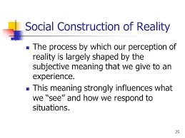 social contructrion of reality