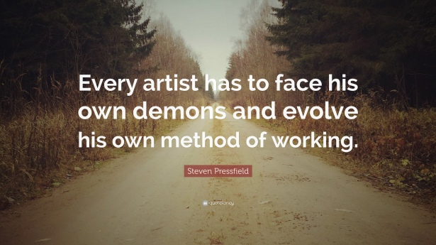 721778-Steven-Pressfield-Quote-Every-artist-has-to-face-his-own-demons.jpg